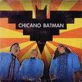 chicano-batman