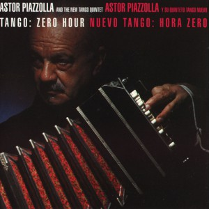 Ástor_Piazzolla_And_The_New_Tango_Quintet_-_1986_-_Tango_-_Zero_Hour
