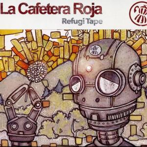 4751-la-cafetera-roja-pochette-album-refugi-tape