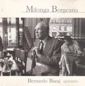 cd-tango-jazz-milonga-borgeana-bernardo-baraj-quinteto-1998-1807-MLU4768736195_082013-F