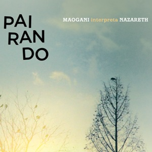 maogani- interpreta-Nazareth