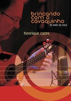henrique-cazes2014dvd