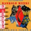new_Bankolo Miziki_ Anthologie Vol2