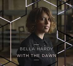 BELLA- HARDY-WITH THE-DAWN