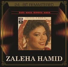 ZALEHA-HAMID-DARI-MASA-HINGGA-MASA
