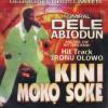 DELE-KINI-MOKO-SOKE