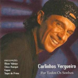 cd-carlinhos-vergueiro-por-todos-os-sonhos-novo-13942-MLB189134382_1085-O