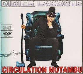 Didier-Lacoste_CirculationMutambu