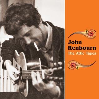 JOHN-RENBOURN-THE-ATTIC-TAPES