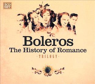 BolerosTheHistoryOfRomance3cd