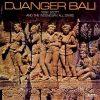 DJANGER-BALI