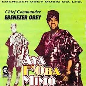 EBENEZER-OBEY-AYA-FOBA-MIMO