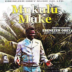 ebenezer-obey-mukulu-muke