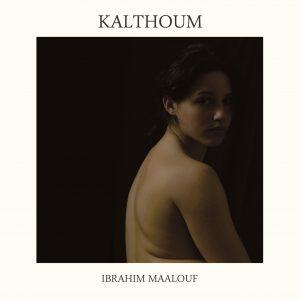 Cover-Ibrahim-Maalouf-Kalthoum-RVB1
