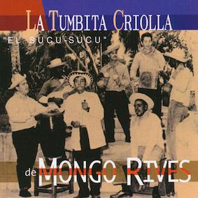 A-TUMBITA-CRIOLLA-DE MONGO-RIVES