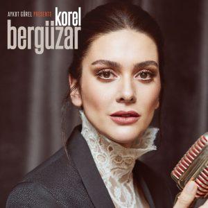 Aykut-Gurel-Presents-Berguzar-Korel-cover
