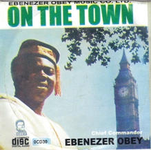 EbenezerObey_OnTheTown