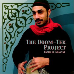 hamdi-el-khayyat-the-doom-tek-project-2004