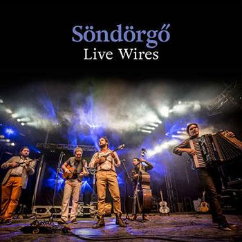 sondorgo-live-wires