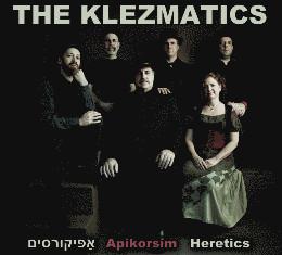 the_klezmatics_apikorsim